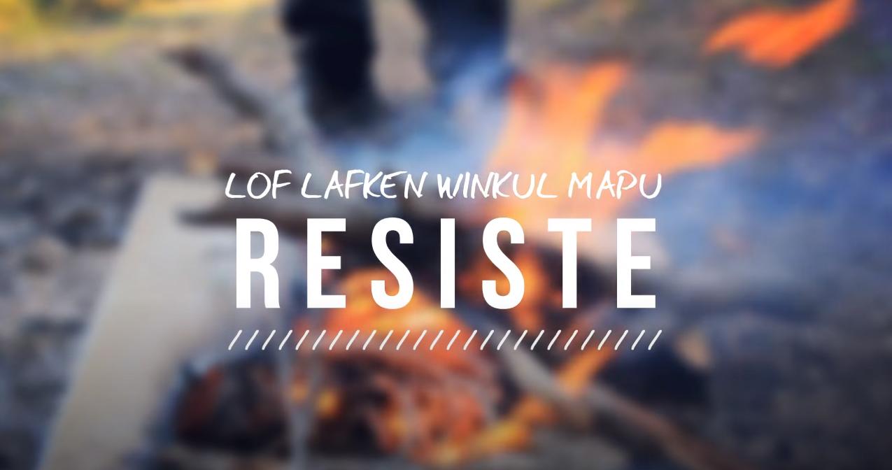 Resistencia en Lof Lafken Winkul Mapu
