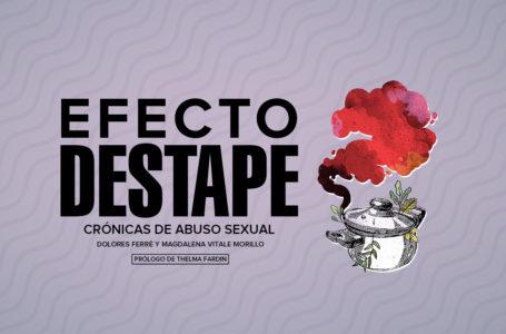 Efecto Destape: Crónicas de abuso sexual