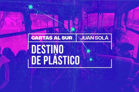 Juan Solá / Destino de plástico