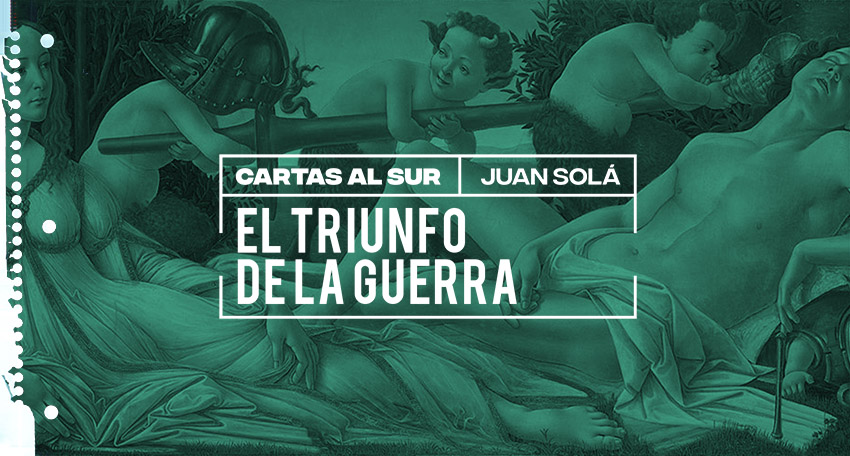 El triunfo de la guerra / Juan Solá