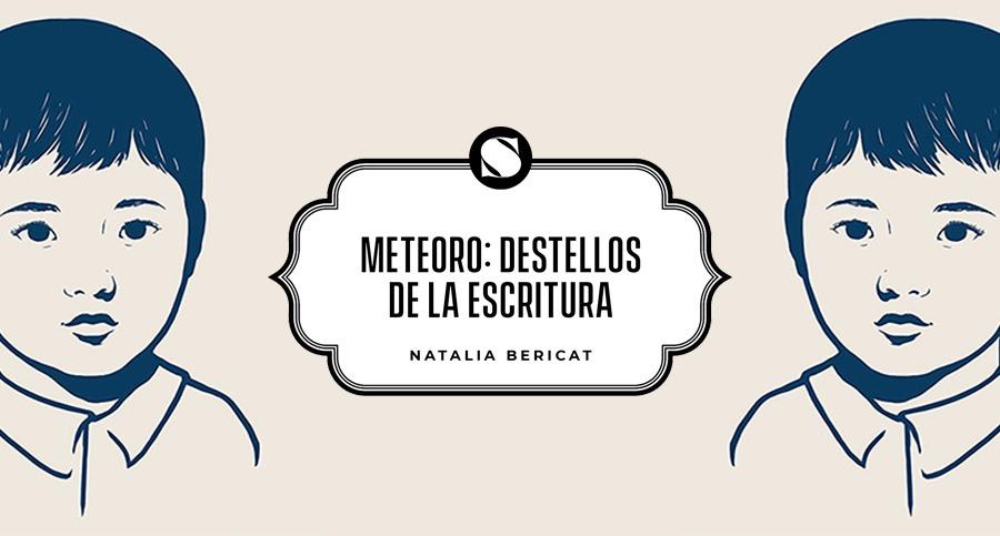 Meteoro: destellos de la escritura