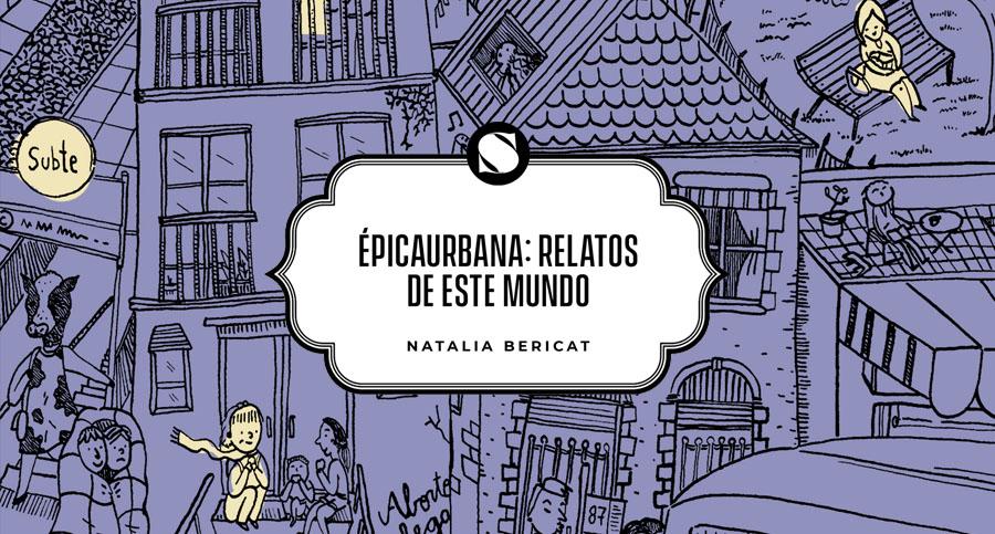 épicaurbana: relatos de este mundo